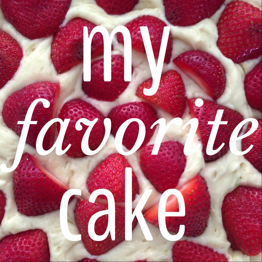 my favorite cake.
