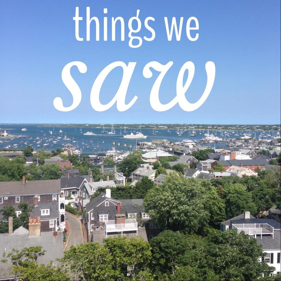 things we saw.