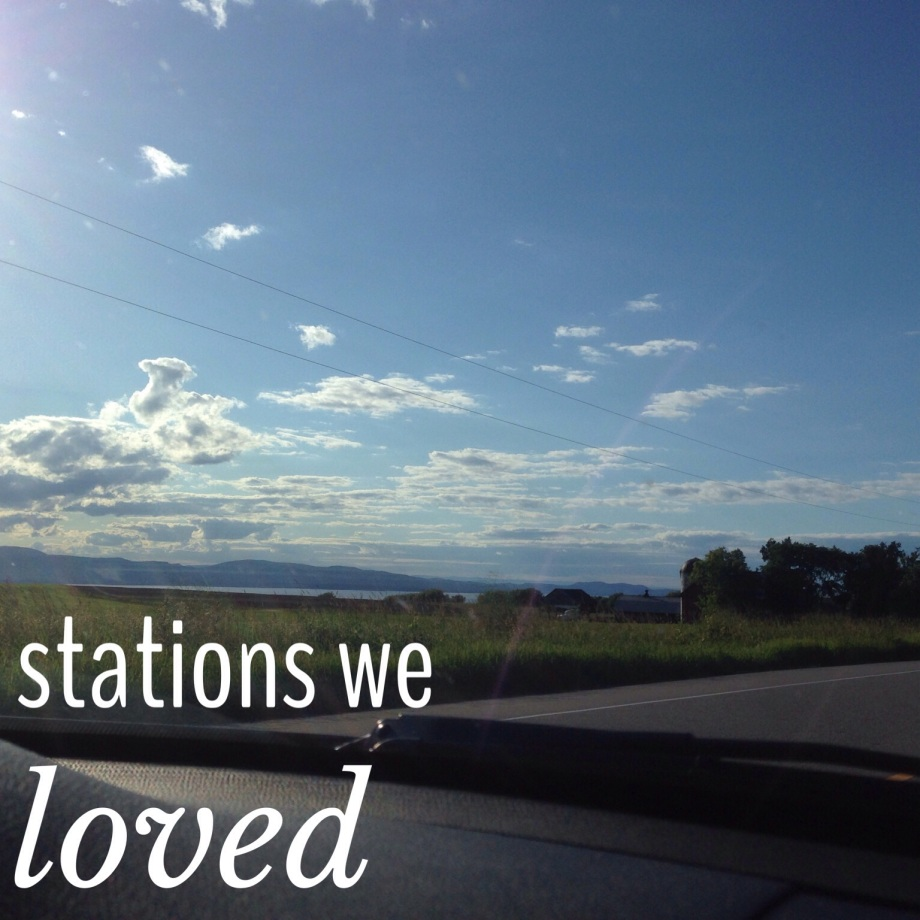 stations we loved.